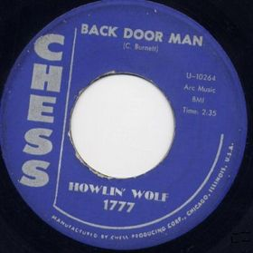 Back Door Man, the B-side of Wang Dang Doodle
