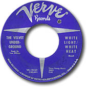 "The Velvet Underground's ""White Light/White Heat"" single, on Verve Records"