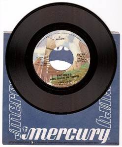 """The Boys Are Back in Town"" 45 RPM single with sleeve"