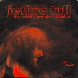"Picture sleeve for the Jethro Tull single ""The Witch's Promise"" b/w ""Teacher""."
