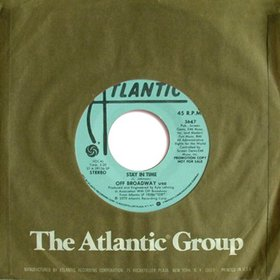 "Off Broadway's ""Stay In Time"" 45 RPM single."