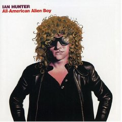 "Album cover for Ian Hunter's ""All American Alien Boy""."