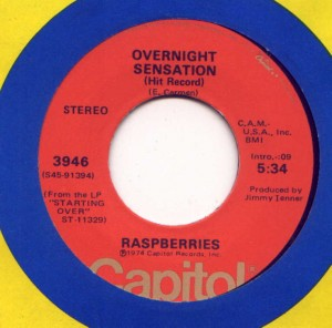 "Raspberries' ""Overnight Sensation"" 45 RPM single."