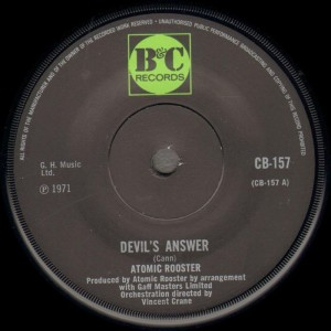 "Atomic Rooster's ""Devil's Answer"" single."