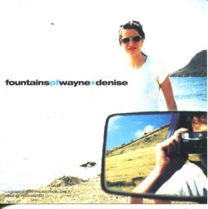 "Insert for Fountains of Wayne's ""Denise"" CD single"