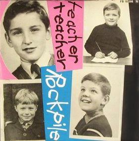 """Picture sleeve for Rockpile's """"Teacher Teacher"""" single."""