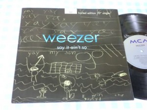 "Weezer's ""Say It Ain't So"" limited edition 10-inch vinyl single."